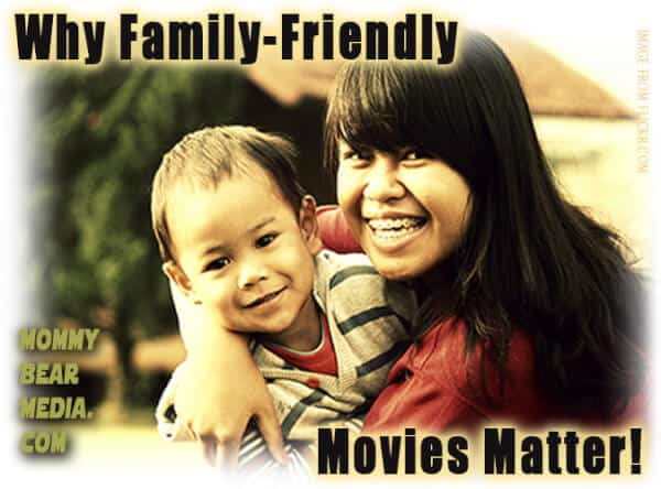 Why Good Family Movies Matter