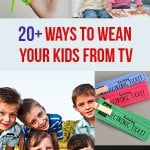 20+ Ways To Wean Your Kids From TV