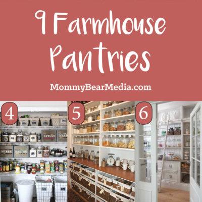 9 of My Favorite Farmhouse Pantry Ideas
