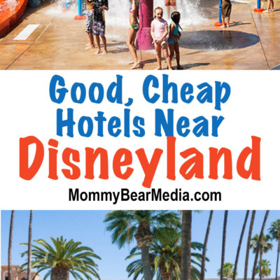 Good, Cheap Hotels Near Disneyland That Will Save You A Lot Of Money