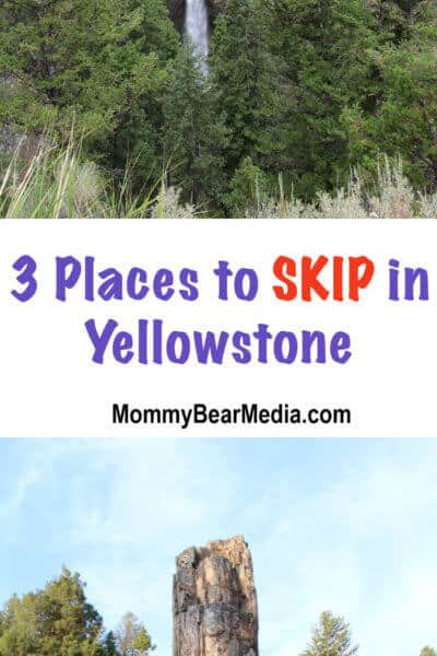 Three Places to Skip in Yellowstone National Park