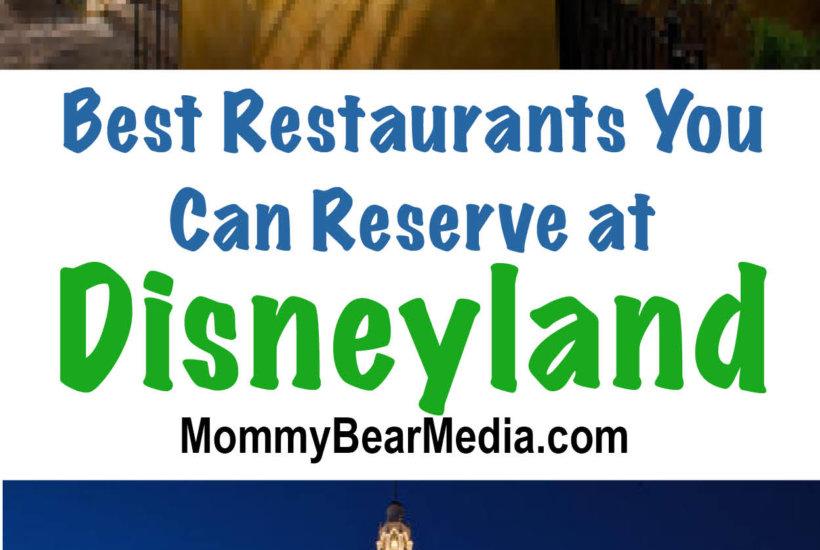 Best Disneyland Restaurants You Can Reserve