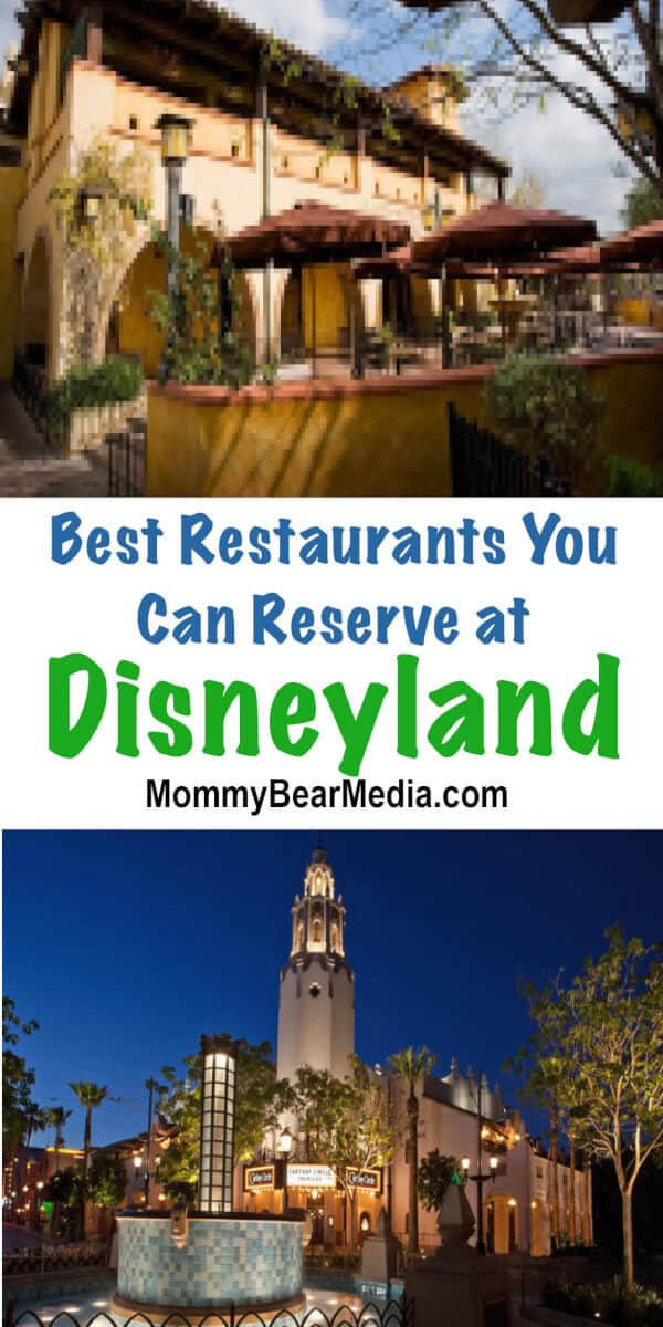 Best Disneyland Restaurants You Can Reserve